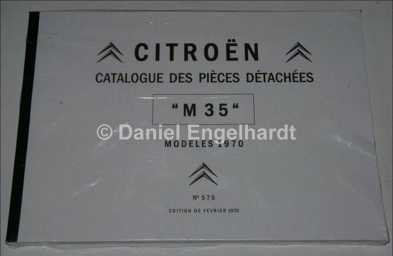 catalogue de pi ces d tach es n 575 citroen m35 reproduction 180 pages franz sische. Black Bedroom Furniture Sets. Home Design Ideas