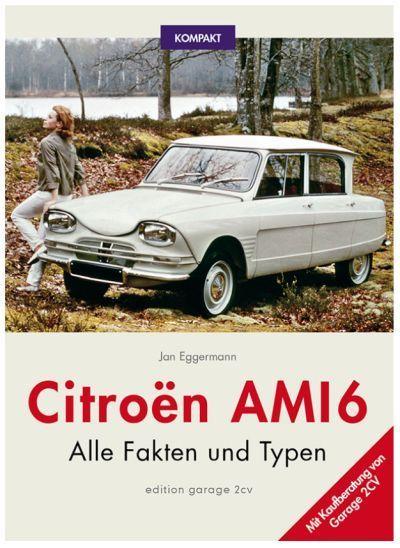Buch 39 citroen ami 6 alle daten und fakten 39 auf deutsch for Garage citroen auch